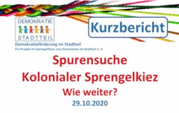 "Kurzbericht zur Nachbesprechung ""Spurensuche Kolonialer Sprengelkiez – wie weiter?"" am 29.10."
