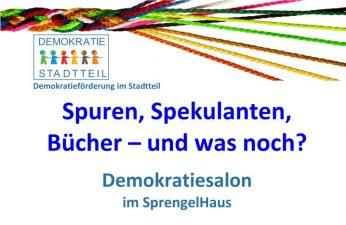 Demokratiesalon: Spuren, Spekulanten, Bücher – und was noch? (Online)