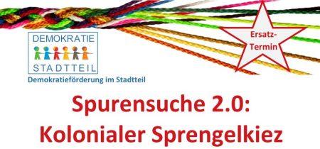 Spurensuche 2.0: Kolonialer Sprengelkiez (Online)