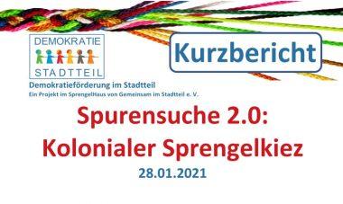 """Kurzbericht zur Nachbesprechung """"Spurensuche 2.0: Kolonialer Sprengelkiez"""" am 28.01."""