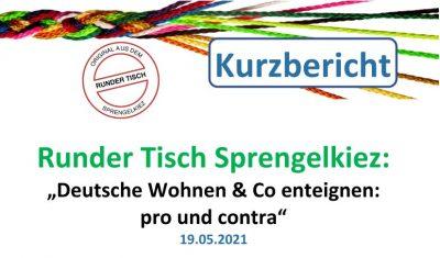 Vorschau auf den Kurzbericht zum Runden Tisch Sprengelkiez: Deutsche Wohnen & Co enteignen - pro/contra